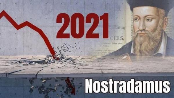 پیشگویی نوستراداموس از وقایع سال 2021